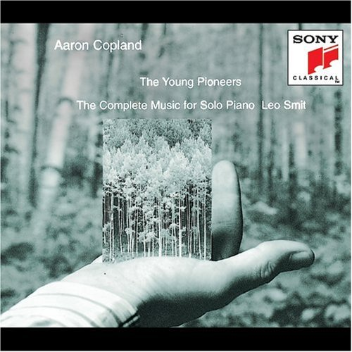 Copland: The Young Pioneers (The Complete Music for Solo Piano)