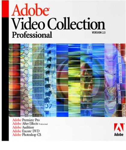 Adobe Video Collection Pro 2 5 - Premier Pro 1 5 After Effects Pro 6 5 Audition 1 5 Encore DVD 1 5 PhotoshopB00021XHZM