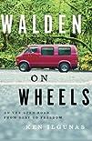 Walden on Wheels: On the Open Road fr…