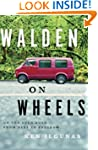 Walden on Wheels: On the Open Road fr...