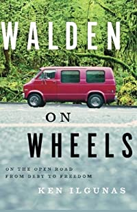Walden On Wheels: On The Open Road From Debt To Freedom by Ken Ilgunas ebook deal
