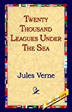Twenty Thousand Leagues Under the Sea (1421806444) by Jules Verne