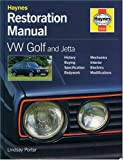 VW Golf and Jetta Restoration Manual (Restoration Manuals) (185960448X) by Porter, Lindsay