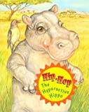 Hip-Hop the Hyperactive Hippo (Dr. Wellbook, 6)