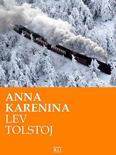 Anna Karenina Ed Integrale italiana RLI CLASSICI PDF