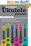 The Bumper Ukulele Playlist: (Lyrics...
