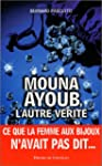 Mona Ayoub : L'autre v�rit�