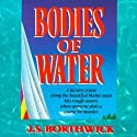 Bodies of Water (       UNABRIDGED) by J. S. Borthwick Narrated by Christina Thurmond