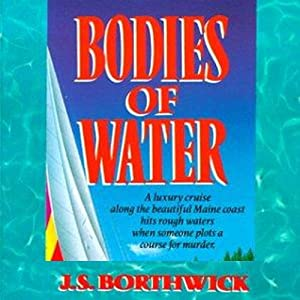 Bodies of Water | [J. S. Borthwick]
