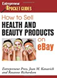 img - for How to Sell Health and Beauty Products on eBay (Entrepreneur Pocket Guides) book / textbook / text book
