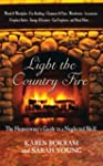 Light the Country Fire: The Homeowner...