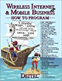 Wireless Internet and Mobile Business How to Program (0130092886) by Deitel, Harvey M.
