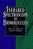 img - for Infrared Spectroscopy of Biomolecules book / textbook / text book