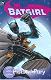Batgirl, Book 4: Fists of Fury (1401202055) by Puckett, Kelley