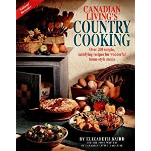 Canadian living 39 s country cooking elizabeth baird for Country living 500 kitchen ideas book