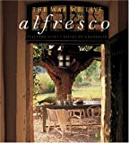 The Way We Live: Alfresco (0060787805) by Cliff, Stafford