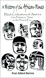 img - for A History of the African-Olmecs: Black Civilizations of America from Prehistoric Times to the Present Era book / textbook / text book