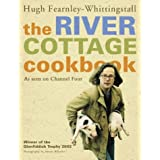 The River Cottage Cookbookby Hugh Fearnley...
