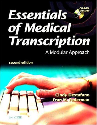Essentials Of Medical Transcription: A Modular Approach, 2e
