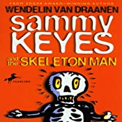 Sammy Keyes and the Skeleton Man | [Wendelin Van Draanen]