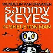 Sammy Keyes and the Skeleton Man | [Wendelin Van Draanen]
