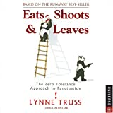 Eats, Shoots & Leaves: 2006 Day-to-Day Calendar (078931309X) by Truss, Lynne