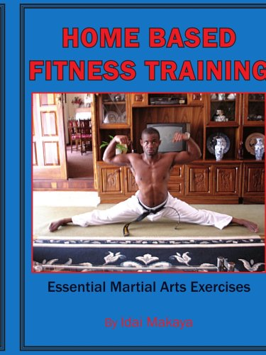 Home-based Fitness Training: Essential Martial Arts Exercises