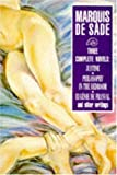 "Justine: , "" Philosophy in the Bedroom "" and Other Writings (0099821605) by Marquis De Sade"