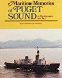 img - for Maritime Memories of Puget Sound, in Photographs and Text book / textbook / text book