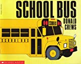 School Bus (0590441531) by Donald Crews