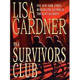 The Survivors Club ~ Lisa Gardner
