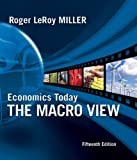 Economics Today: The Macro View (15th Edition)