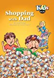 Shopping with Dad (Kids & Co)