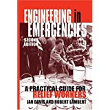 Engineering in Emergencies : A Practical Guide for Relief Workers