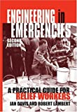 img - for Engineering in Emergencies : A Practical Guide for Relief Workers book / textbook / text book