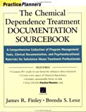 img - for The Chemical Dependence Treatment Documentation Sourcebook: A Comprehensive Collection of Program Management Tools, Clinical Documentation, and Psychoeducational Materials for Substance Abuse Treatment Professionals book / textbook / text book