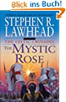 The Mystic Rose (Celtic Crusades)