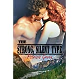 The Strong, Silent Type ~ Patricia Green