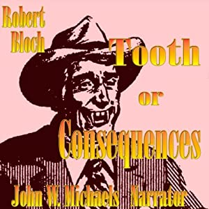 Tooth or Consequences Audiobook