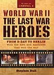 World War II: Last War Heroes