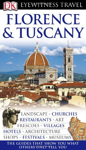 Florence And Tuscany (Eyewitness Travel Guides) front-587200