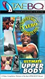 The Best of Tae-Bo - Ultimate Upper Body [VHS]
