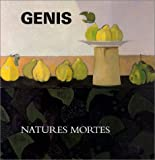 Les Natures mortes de Genis