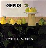 echange, troc Jean-Michel Nectoux - Les Natures mortes de Genis