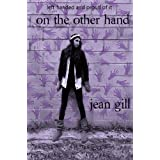 On the Other Hand: left-handed and proud of it (Jamie and Ryan Books Book 1)by Jean Gill