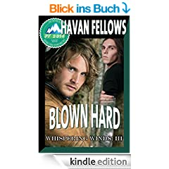 Blown Hard (Whispering Winds III) (English Edition)