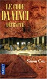 echange, troc Simon Cox - Le code Da Vinci décrypté