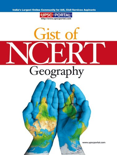 The Gist of NCERT Geography (Useful for UPSC, PSC, SSC and All Other Examination) (NCERT Series) Image