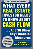 img - for What Every Real Estate Investor Needs to Know About Cash Flow... And 36 Other Key Financial Measures by Gallinelli, Frank Published by McGraw-Hill 2nd (second) edition (2008) Paperback book / textbook / text book