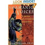 Shamanic Voice, by Joan Halifax